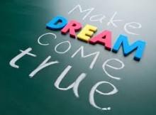 our big dreams